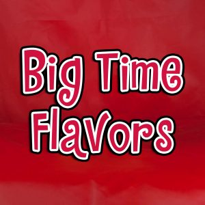 Big Time Flavors